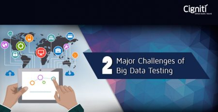2 Major Challenges of Big Data Testing