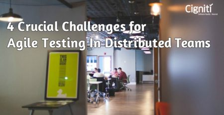 4 Crucial Challenges for Agile Testing In Distributed Teams