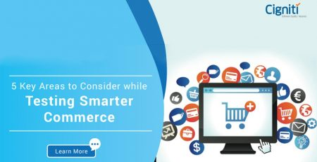5 Key Areas to Consider While Testing Smarter Commerce