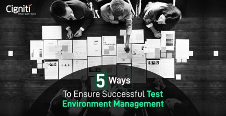 5 Ways to Ensure Successful Test Environment Management