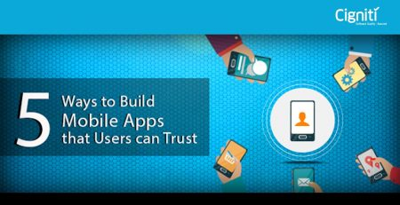 5 Ways to Build Mobile Apps that Users can Trust