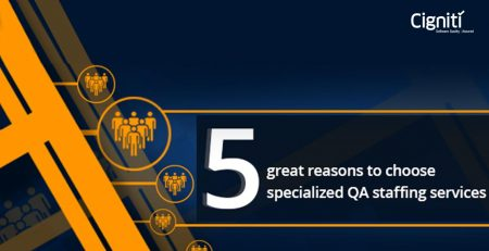 5 great reasons to choose specialized QA staffing services