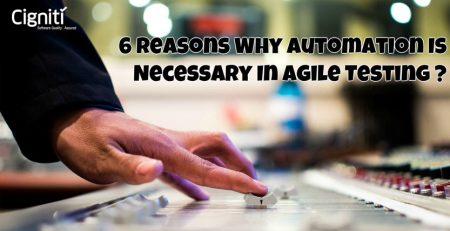 6 Reasons Why Automation Is Necessary In Agile Testing?