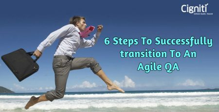 6 Steps to Successfully Transition to an Agile QA