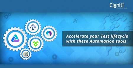 Accelerate your Test lifecycle with these Automation tools