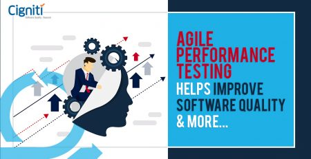 Agile Performance Testing Helps Improve Software Quality, And More...