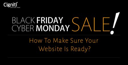 Black Friday: How To Make Sure Your Website Is Ready?