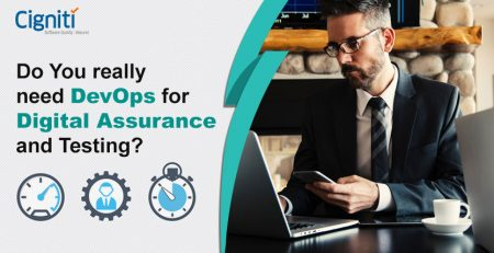 Do You really need DevOps for Digital Assurance and Testing?