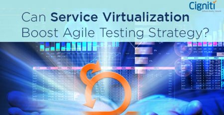 Can Service Virtualization boost Agile testing strategy?