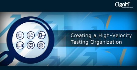 Creating a High-Velocity Testing Organization
