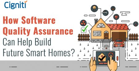 How Software Quality Assurance Can Help Build Future Smart Homes