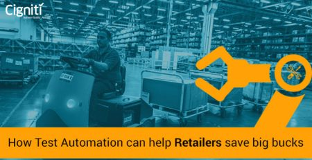 How-Test-Automation-can-help-Retailers-save-big-bucks