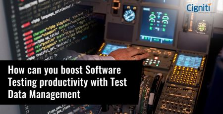 How can you boost Software Testing productivity with Test Data Management