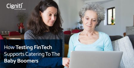 How Testing FinTech Supports Catering to the Baby Boomers