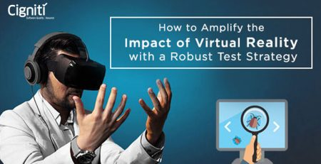 How to Amplify the Impact of Virtual Reality with a Robust Test Strategy?