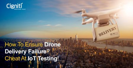 How to Ensure Drone Delivery Failure? Cheat at IoT testing!
