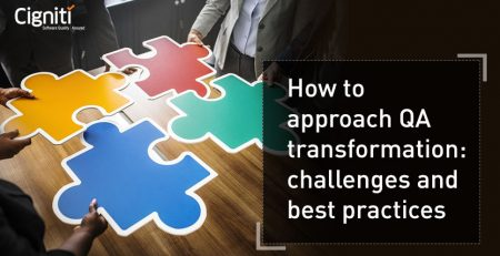 How to approach QA transformation: challenges and best practices
