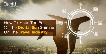 How To Make The Best Of The Digital Sun Shining On The Travel Industry