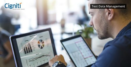 Increasing Business Value with Effective Test Data Management