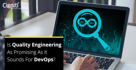 Is Quality Engineering as Promising as it Sounds for DevOps?