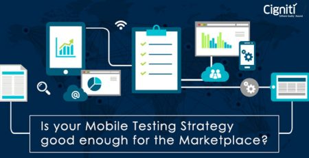 Is-your-Mobile-Testing-Strategy-good-enough-for-the-Marketplace