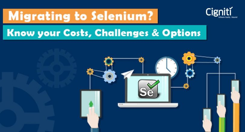 Migrating to Selenium? Know your costs, challenges & options