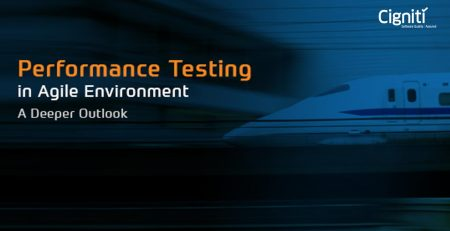 Performance Testing in Agile Environment – A Deeper Outlook