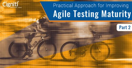 Practical Approach for Improving Agile Testing Maturity – Part 2