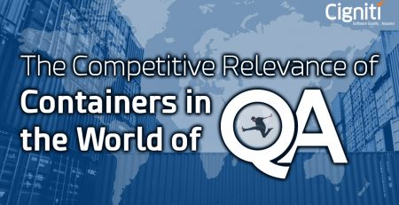 Competitive Relevance of Containers in the World of Quality assurance