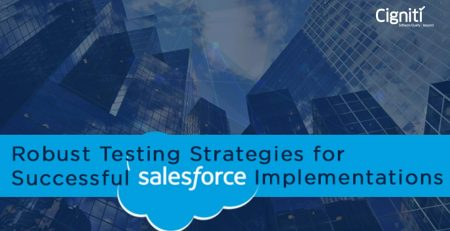 Robust Testing Strategies for Successful Salesforce Implementations