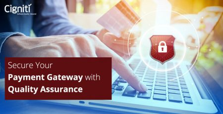 Secure Your Payment Gateway with Quality Assurance
