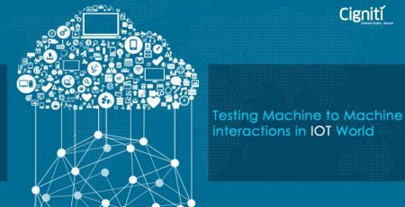 Testing Machine to Machine interactions in IOT World