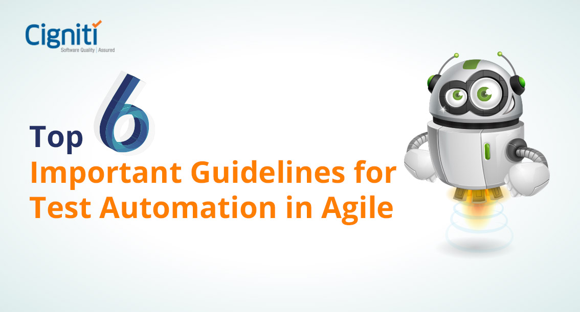 Top 6 Important Guidelines for Test Automation in Agile