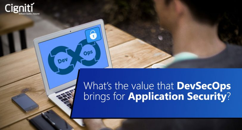 What's the value that DevSecOps brings for Application Security?