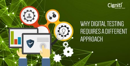 Why Digital Testing Requires a Different Approach?