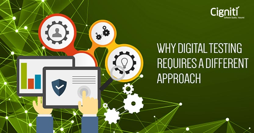 Why Digital Testing Requires a Different Approach