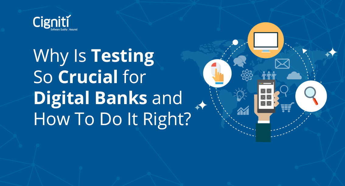 Why Is Testing So Crucial for Digital Banks and How To Do It Right