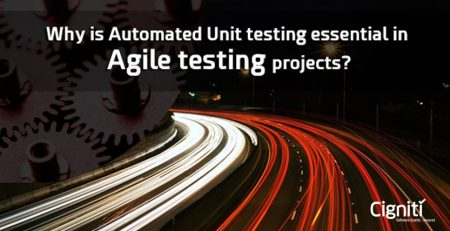 Why is Automated Unit Testing essential in Agile Testing Projects