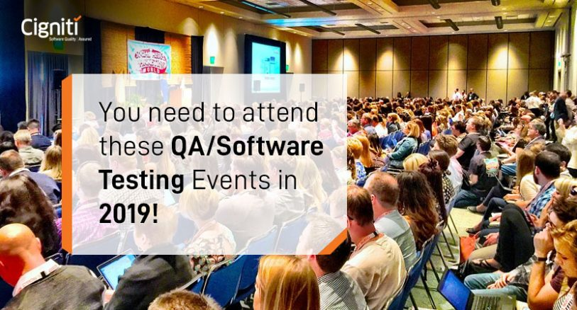 You need to attend these QA/Software Testing Events in 2019!