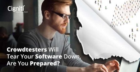 Crowdtesters Will Tear Your Software Down. Are You Prepared?
