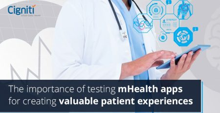 Importance of testing mHealth apps for creating valuable patient
